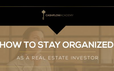 How to stay organized as a real estate investor