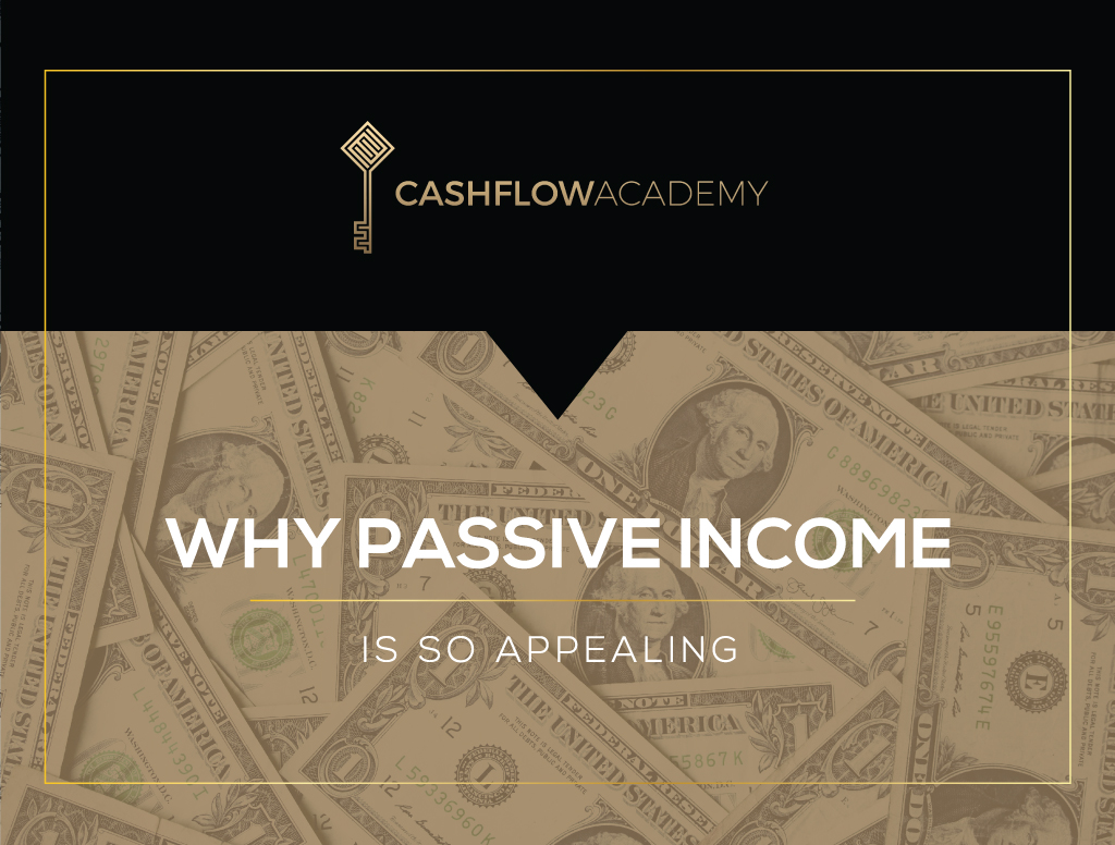 Why passive income is so appealing