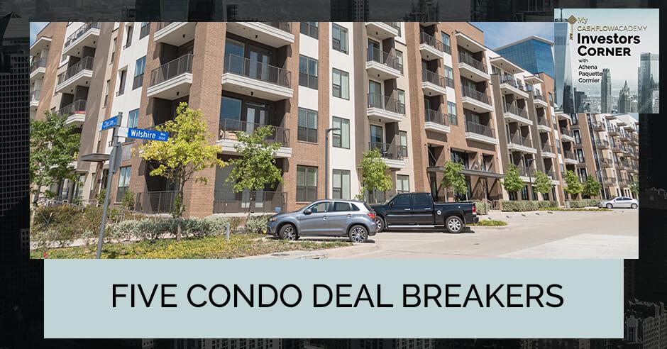 MCFA 12 | Condo Deal Breakers