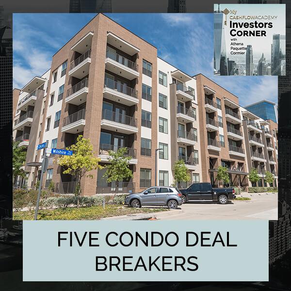 Five Condo Deal Breakers