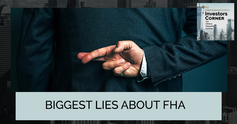 MCFA 15 | Biggest Lies About FHA