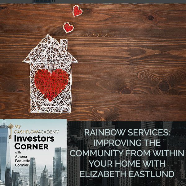 Rainbow Services: Improving The Community From Within Your Home With Elizabeth Eastlund