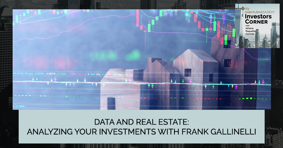 Data And Real Estate: Analyzing Your Investments With Frank Gallinelli