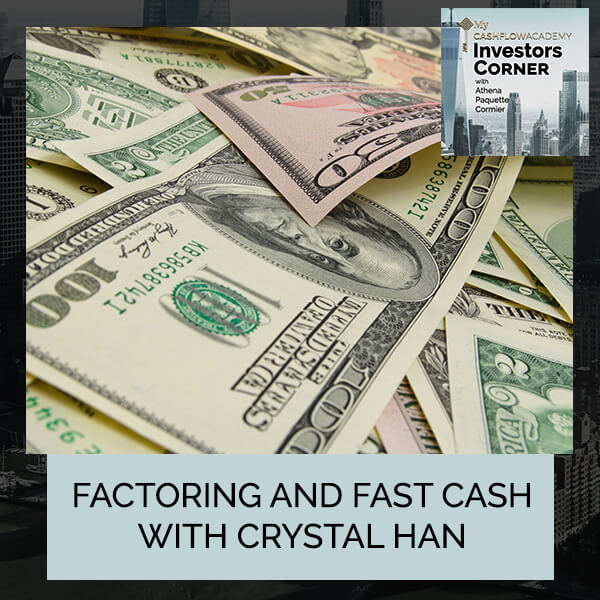 Factoring And Fast Cash With Crystal Han