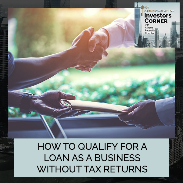How To Qualify For A Loan As A Business Without Tax Returns