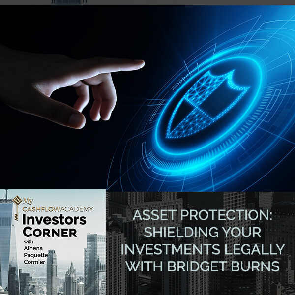 Asset Protection: Shielding Your Investments Legally With Bridget Burns