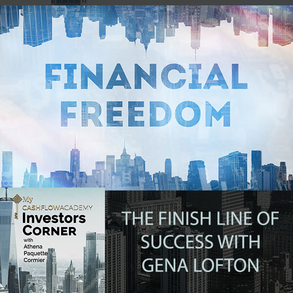 Financial Freedom: The Finish Line Of Success With Gena Lofton