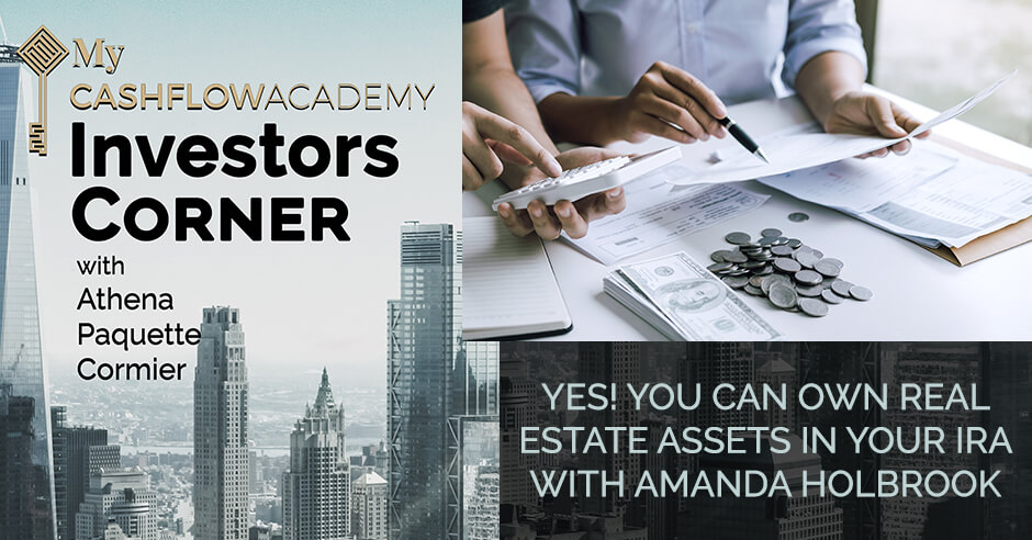 Yes! You Can Own Real Estate Assets in Your IRA