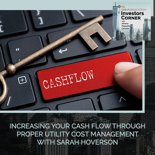 Increasing Your Cash Flow Through Proper Utility Cost Management With Sarah Hoverson