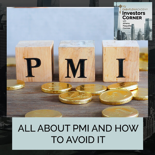 All About PMI And How To Avoid It